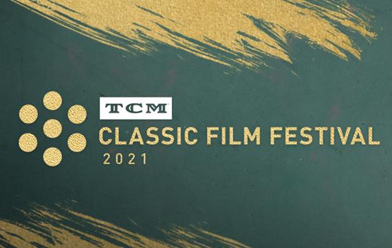 tcm_classic_film_festival_2021